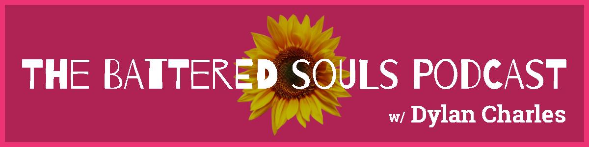 The Battered Souls Podcast